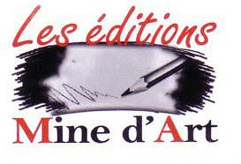 Les éditions Mine d'Art
